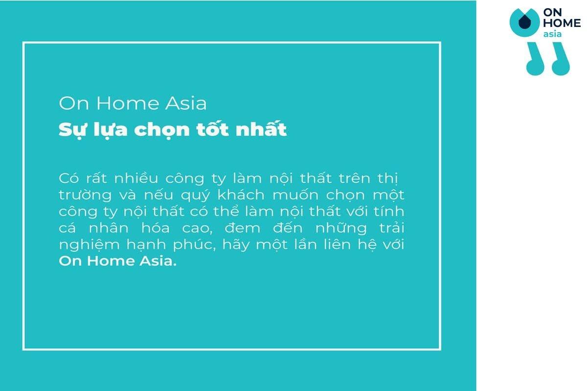 On Home Asia lựa chọn tốt nhất đẻ làm nội thất