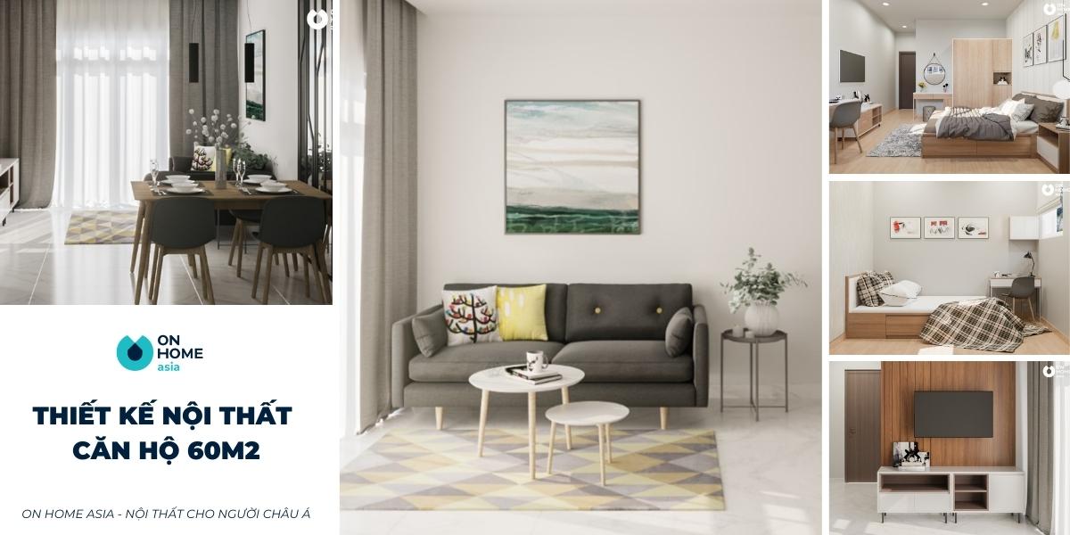 Thiết kế nội thất căn hộ chung cư 60m2 đẹp và tiết kiệm chi phí