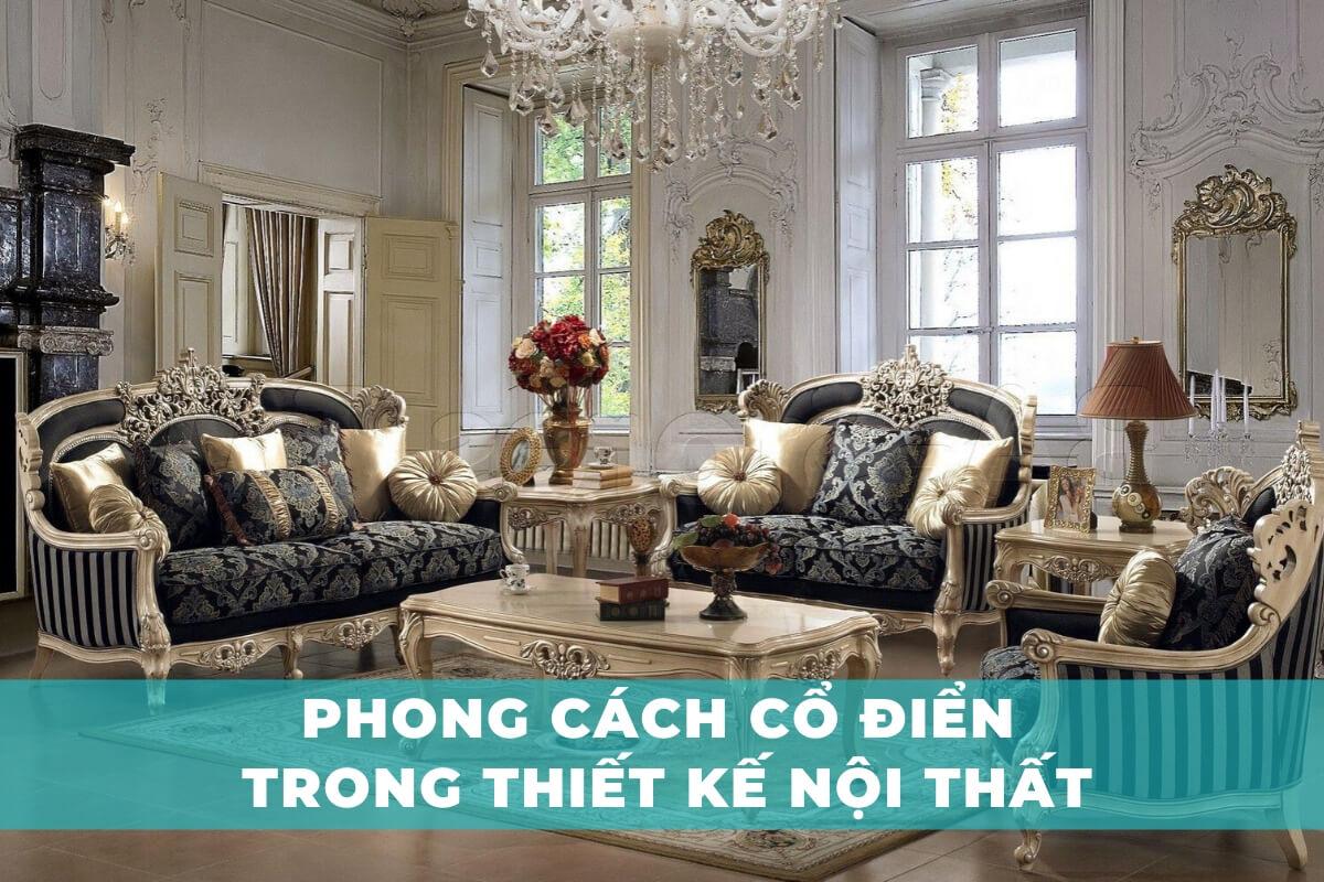 Phong cách cổ điển trong thiết kế nội thất