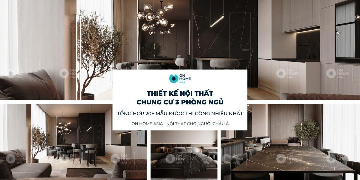 Xu hướng thiết kế nội thất chung cư 3 phòng ngủ mới nhất 2021