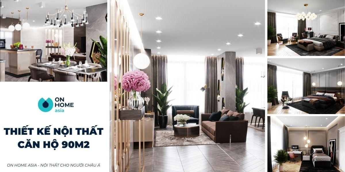 Lụi tim với 15+ mẫu thiết kế nội thất chung cư 90m2 đẹp mê ly