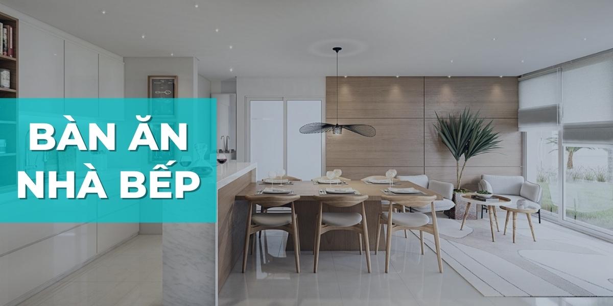 Lựa chọn bàn ăn phù hợp với không gian nhà bếp