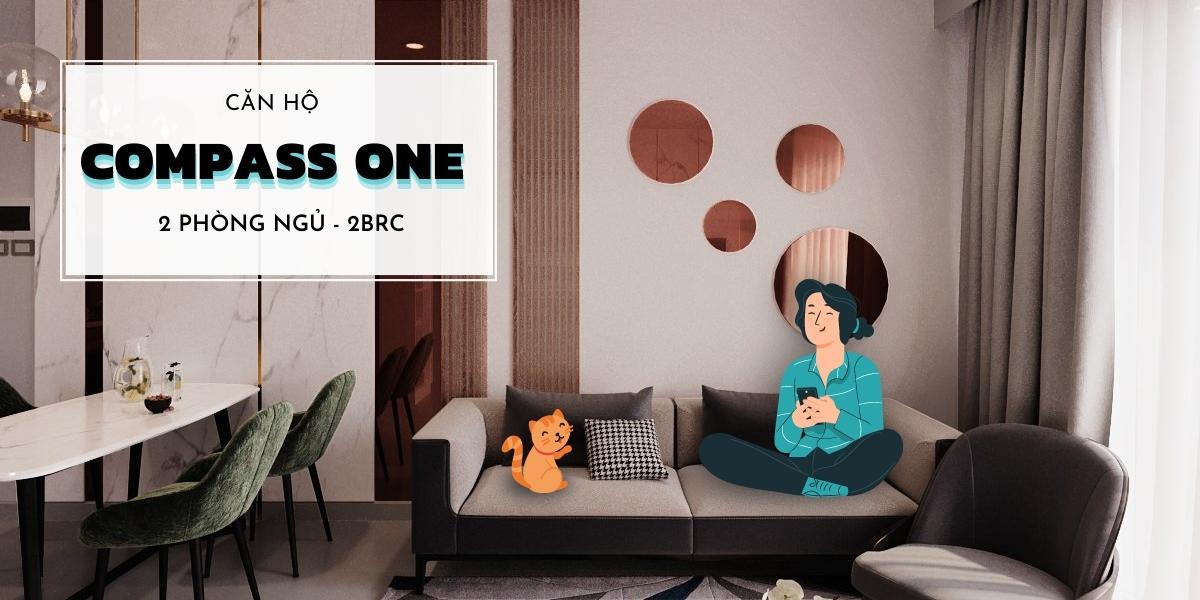 Thiết kế nội thất căn hộ chung cư Compass One 2 phòng ngủ - 2BRC