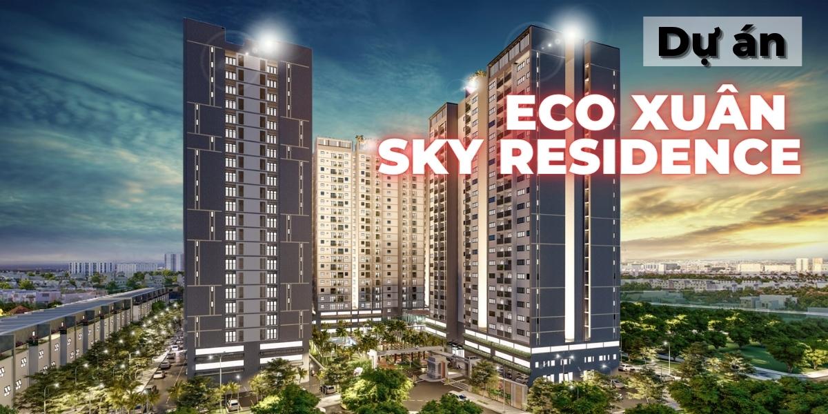 Eco Xuân - Dự án căn hộ với nội thất hiện đại bậc nhất