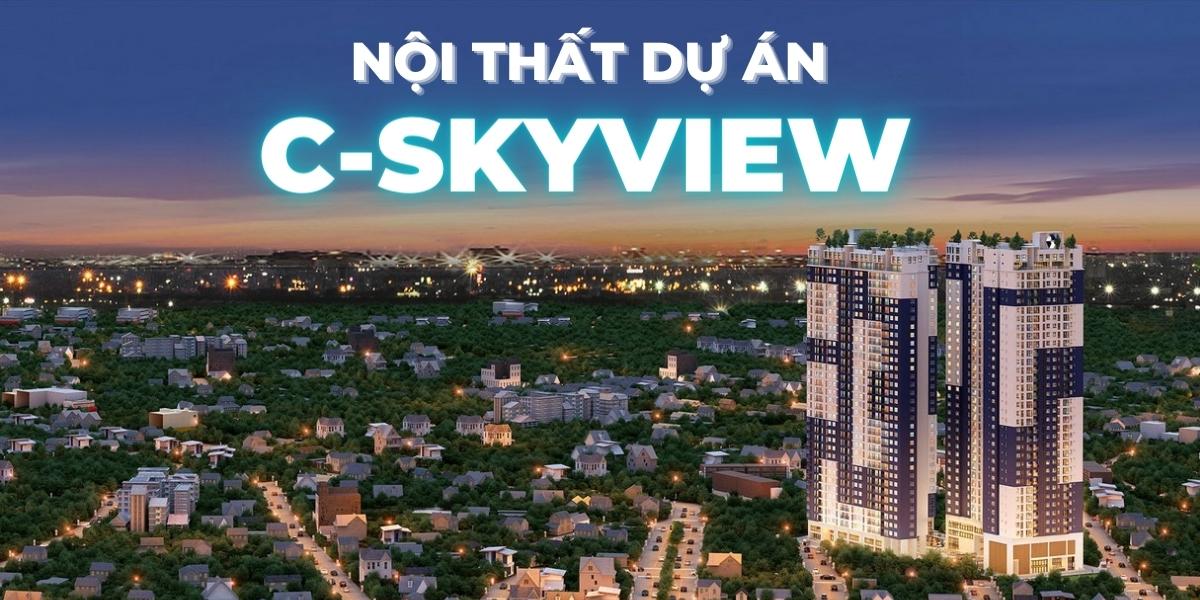 Nội thất dự án căn hộ chung cư C-SkyView Bình Dương