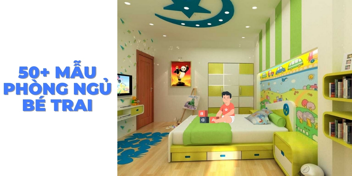 50+ mẫu trang trí phòng ngủ bé trai hiện đại và đẹp mắt