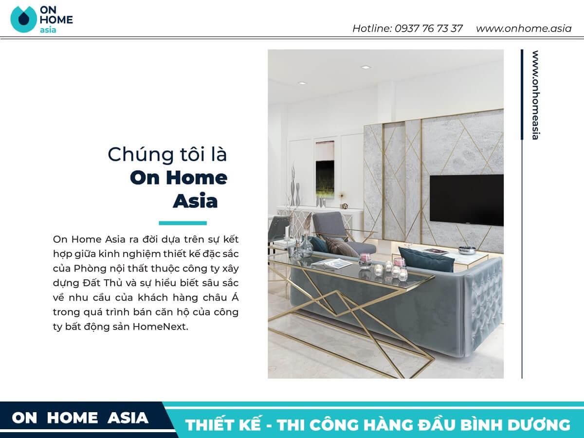Công ty nội thất On Home Asia - Chất lượng đến từ sự tận tâm
