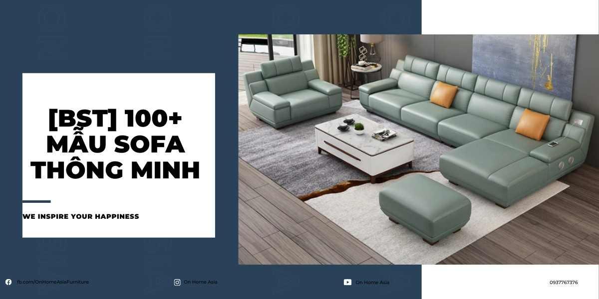 Bộ sưu tập 100+ sofa thông minh đẹp được ưa chuộng nhất hiện nay