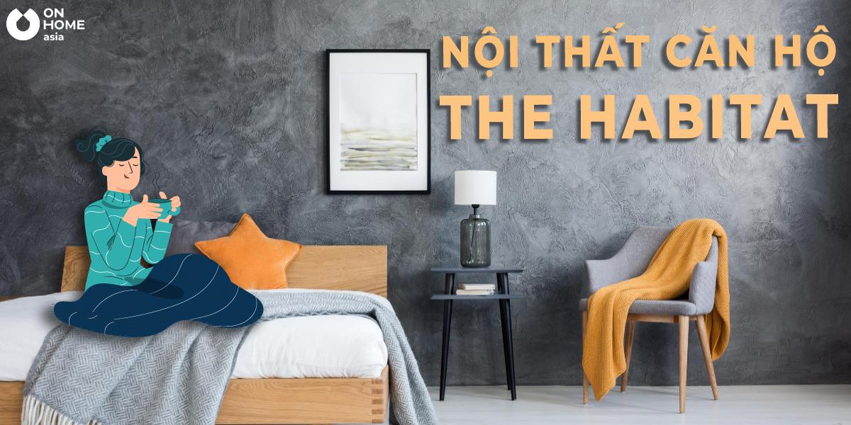 Mẫu thiết kế nội thất căn hộ The Habitat 2 phòng ngủ