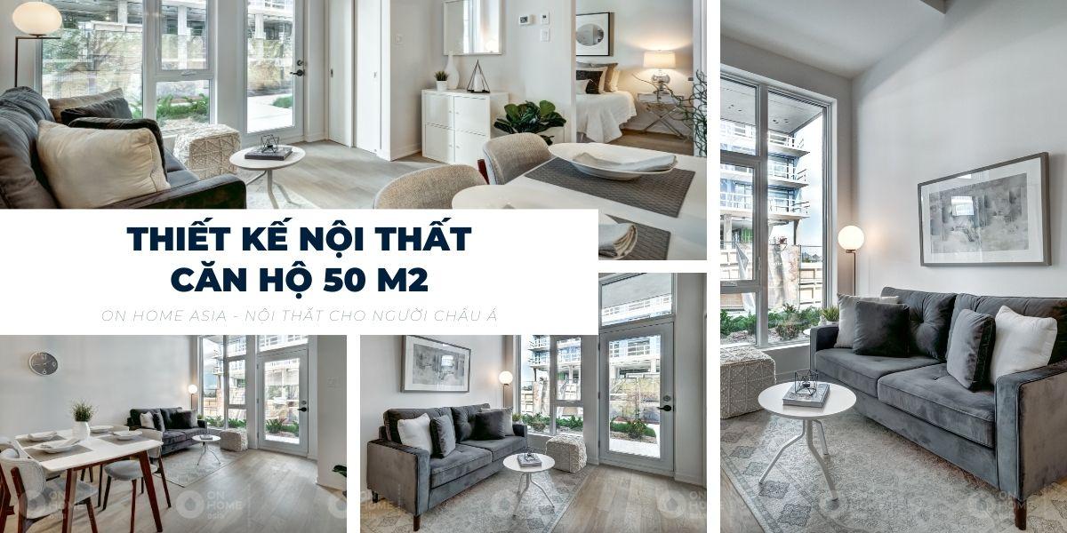 10+ mẫu thiết kế nội thất căn hộ chung cư 50m2 đẹp trên từng centimet
